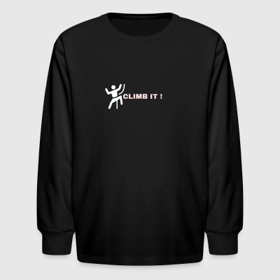 Climb it! - Kids' Long Sleeve T-Shirt
