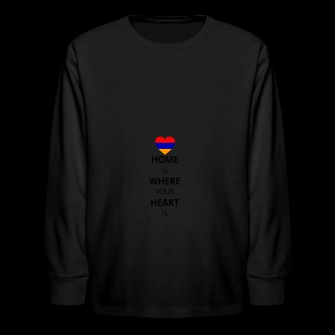 Geschenk Heart is home armenien armenia - Kids' Long Sleeve T-Shirt
