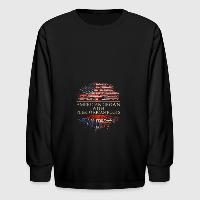 American grown with puerto rican roots - Kids' Long Sleeve T-Shirt
