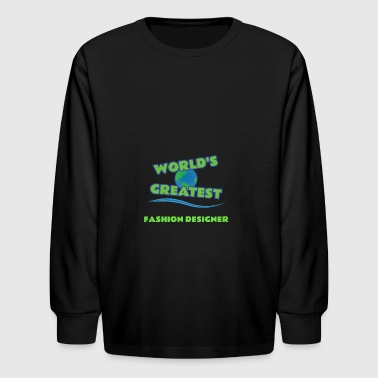 FASHION DESIGNER - Kids' Long Sleeve T-Shirt