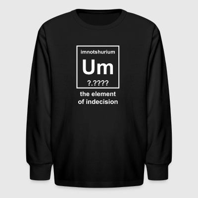 Element Of Indecesion - Kids' Long Sleeve T-Shirt