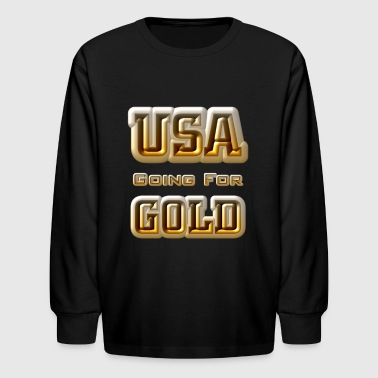 USA Going For GOLD - Kids' Long Sleeve T-Shirt