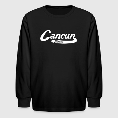 Cancun Mexico Vintage Logo - Kids' Long Sleeve T-Shirt