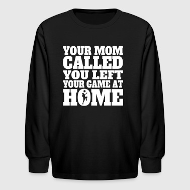 You Left Your Game At Home Funny Soccer - Kids' Long Sleeve T-Shirt