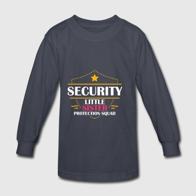 Security Brother Little Sister Protection - Kids' Long Sleeve T-Shirt