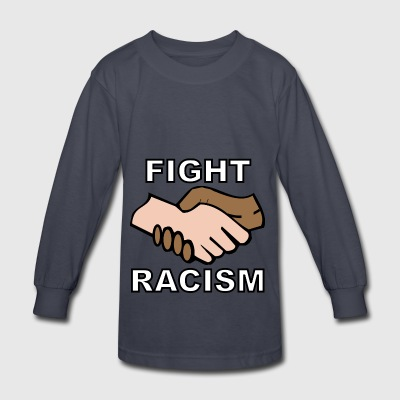 Fight Racism - Kids' Long Sleeve T-Shirt