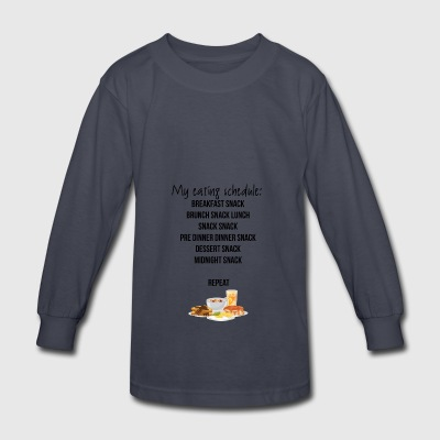 My eating schedule - Kids' Long Sleeve T-Shirt