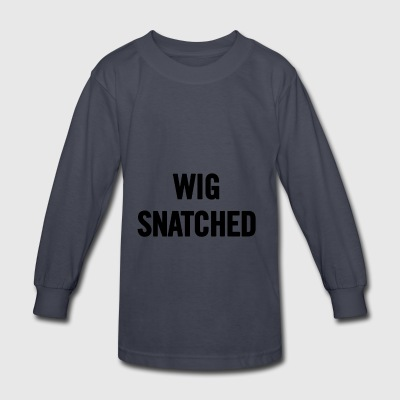 Wig Snatched Black - Kids' Long Sleeve T-Shirt