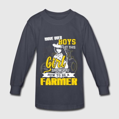 Move over boys Farmer T Shirts - Kids' Long Sleeve T-Shirt
