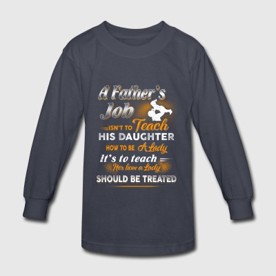 A Father s Job Farmer T Shirts - Kids' Long Sleeve T-Shirt