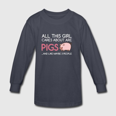 All This Girl Cares About Are Pigs Funny - Kids' Long Sleeve T-Shirt