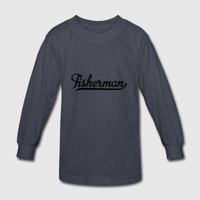 fisherman - Kids' Long Sleeve T-Shirt