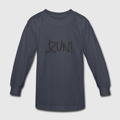 RUN - Kids' Long Sleeve T-Shirt