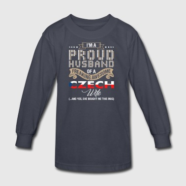 Im A Proud Husband Of A Freaking Awesome Czech Wif - Kids' Long Sleeve T-Shirt