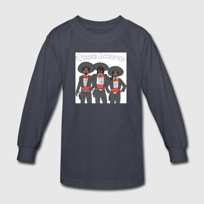 3 Amigos - Kids' Long Sleeve T-Shirt