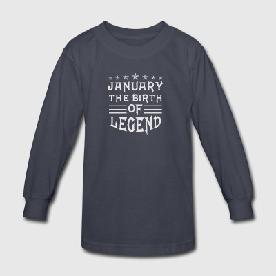 January The Birth of Legend - Kids' Long Sleeve T-Shirt
