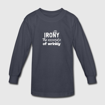 Irony - Kids' Long Sleeve T-Shirt