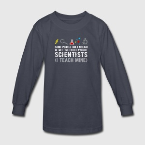 Science Teachers Funny Quote Scientist Physic Gag - Kids' Long Sleeve T-Shirt