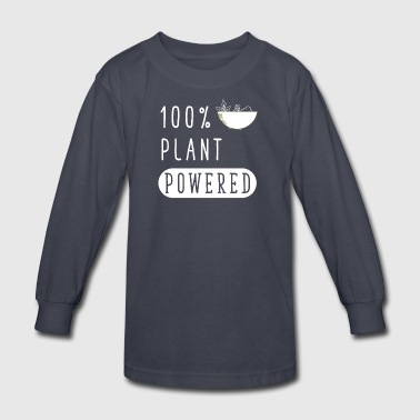 100% plant powered - Kids' Long Sleeve T-Shirt