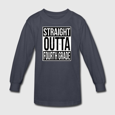 Straight Outta Fourth Grade - Kids' Long Sleeve T-Shirt