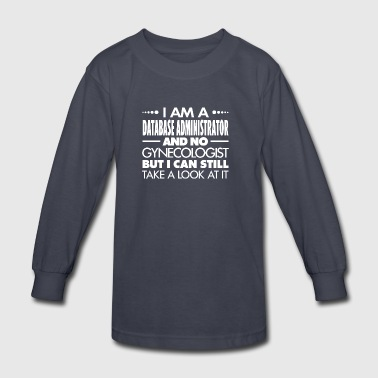 DATABASE ADMINISTRATOR - GYNECOLOGIST - Kids' Long Sleeve T-Shirt