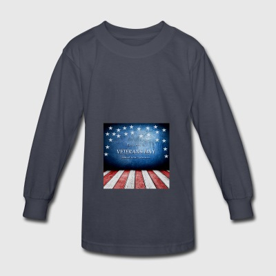 Every day is Veterans Day! - Kids' Long Sleeve T-Shirt