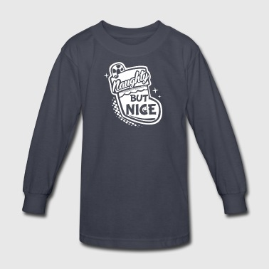 Naughty But Nice Fun - Kids' Long Sleeve T-Shirt