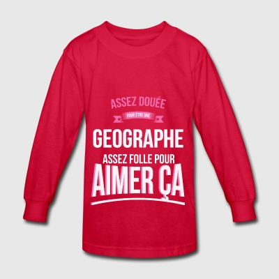 Crazy Geographer Crazy Woman Gift - Kids' Long Sleeve T-Shirt