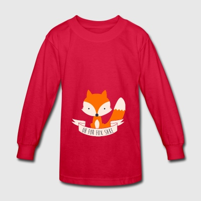 Oh For Fox Sake - Kids' Long Sleeve T-Shirt