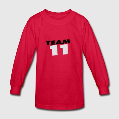 Team 11 Shirts! - Kids' Long Sleeve T-Shirt
