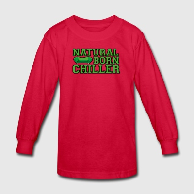 Natural Born Chiller - Kids' Long Sleeve T-Shirt