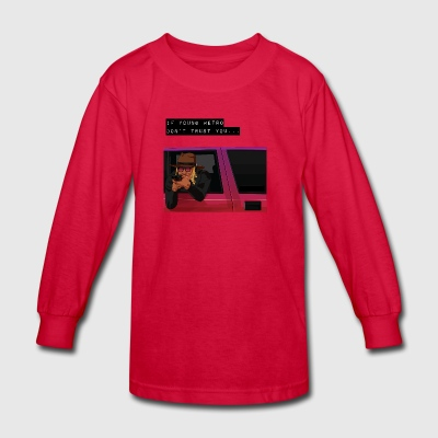 If Young Metro Don't Trust You - Kids' Long Sleeve T-Shirt