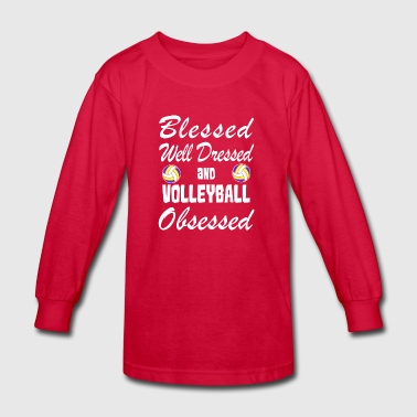 Volleyball Love Shirt/Hoodie-Blessed&Obsessed Gift - Kids' Long Sleeve T-Shirt