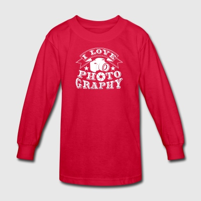 I Love Photography Great Shirt - Kids' Long Sleeve T-Shirt