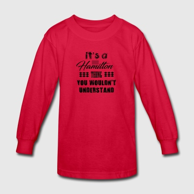 It's A Hamilton Thing - Musical Design - Kids' Long Sleeve T-Shirt