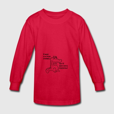 If meat is no longer available vegetarian gift - Kids' Long Sleeve T-Shirt