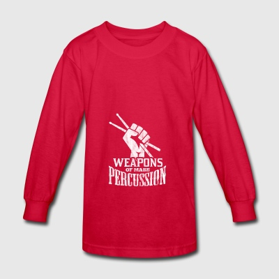 weapons of mass percussion - gift for drummer - Kids' Long Sleeve T-Shirt