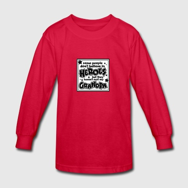 Grandpa - Kids' Long Sleeve T-Shirt