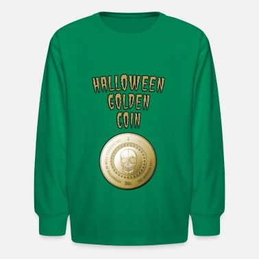Golden Coin One Skull: The Official Halloween Coin - Kids' Longsleeve Shirt