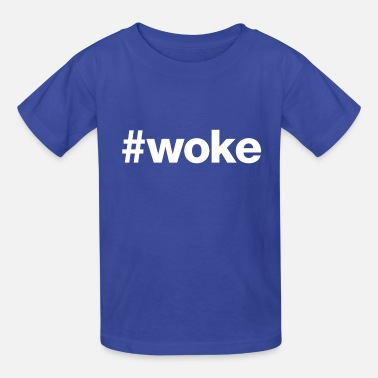 Stay Woke Woke (White Letters) - Kids' T-Shirt