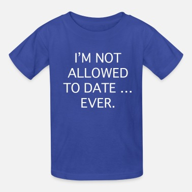 Not Allowed I'm Not Allowed - Kids' T-Shirt
