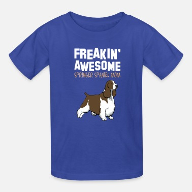 Springer Spaniel Mom Freaking Awesome Springer Spaniel Mom - Kids' T-Shirt