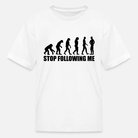 862cf67de Stop following me evolution Kids' T-Shirt   Spreadshirt