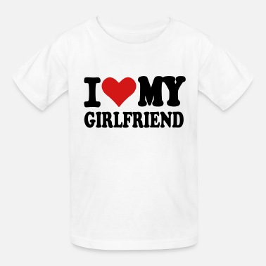 Girlfriend I love my girlfriend - Kids' T-Shirt