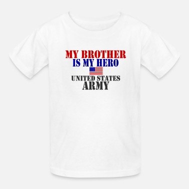 National USAts BROTHER HERO ARMY heroes - Kids' T-Shirt