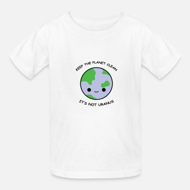 Clean What It Is Keep the planet clean - Kids' T-Shirt