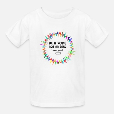 Inspirational Quote: Be A Voice! - Kids' T-Shirt