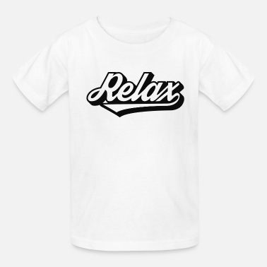Relaxed Relax - Kids' T-Shirt