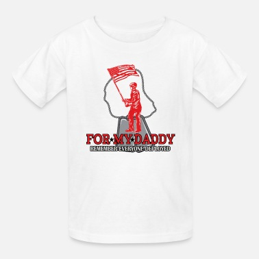 Son In Military Deployed Daddy Military Son Daughter - Kids' T-Shirt