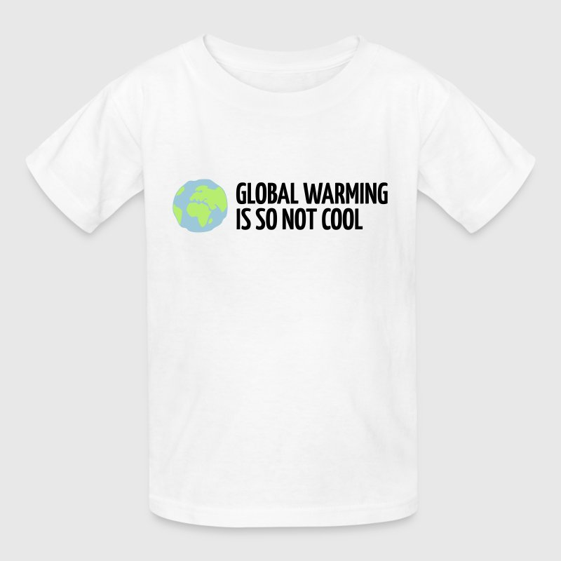 Global Warming Is not Cool! - Kids' T-Shirt